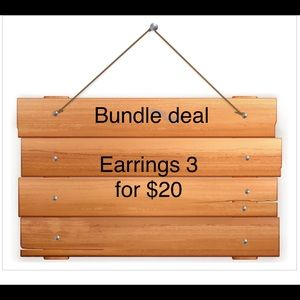 Jewelry - Earring bundle deal you pick 3 for $20